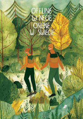 Plakat Offline w necie, online w świecie