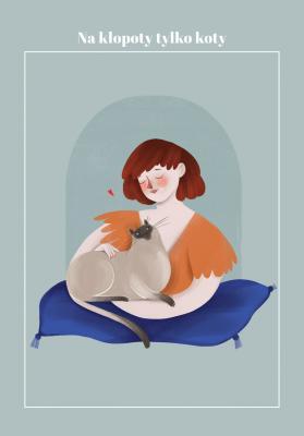Plakat Na kłopoty tylko koty
